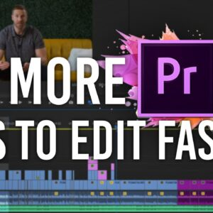 5 Adobe Premiere Pro 2020 Tips - How to Edit Faster
