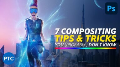 7 Easy Photoshop Tips To Make Your Composites More Realistic!