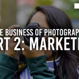 The Business of Photography, Part 2: Marketing | B&H Event Space