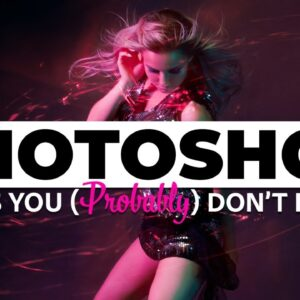 Photoshop Tip & Tricks You (Probably) Don't Know |  PTH #3