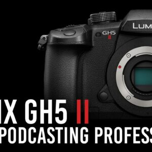 Panasonic Lumix GH5 Mark II and the Podcasting Professional | B&H Event Space