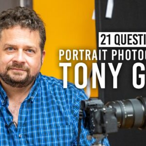 Why Tony Gale Loves Portrait Photography and More | 21 Questions