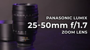 Panasonic Lumix 25-50mm f/1.7 Zoom Lens | Hands-on Review