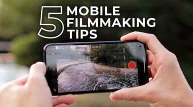 5 Tips on Mobile Filmmaking with Andy To