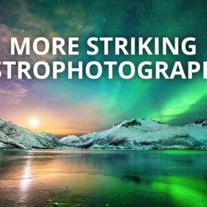 How to Take Striking Astro Photos: 5 Astrophotography Composition Tips with Autumn Schrock